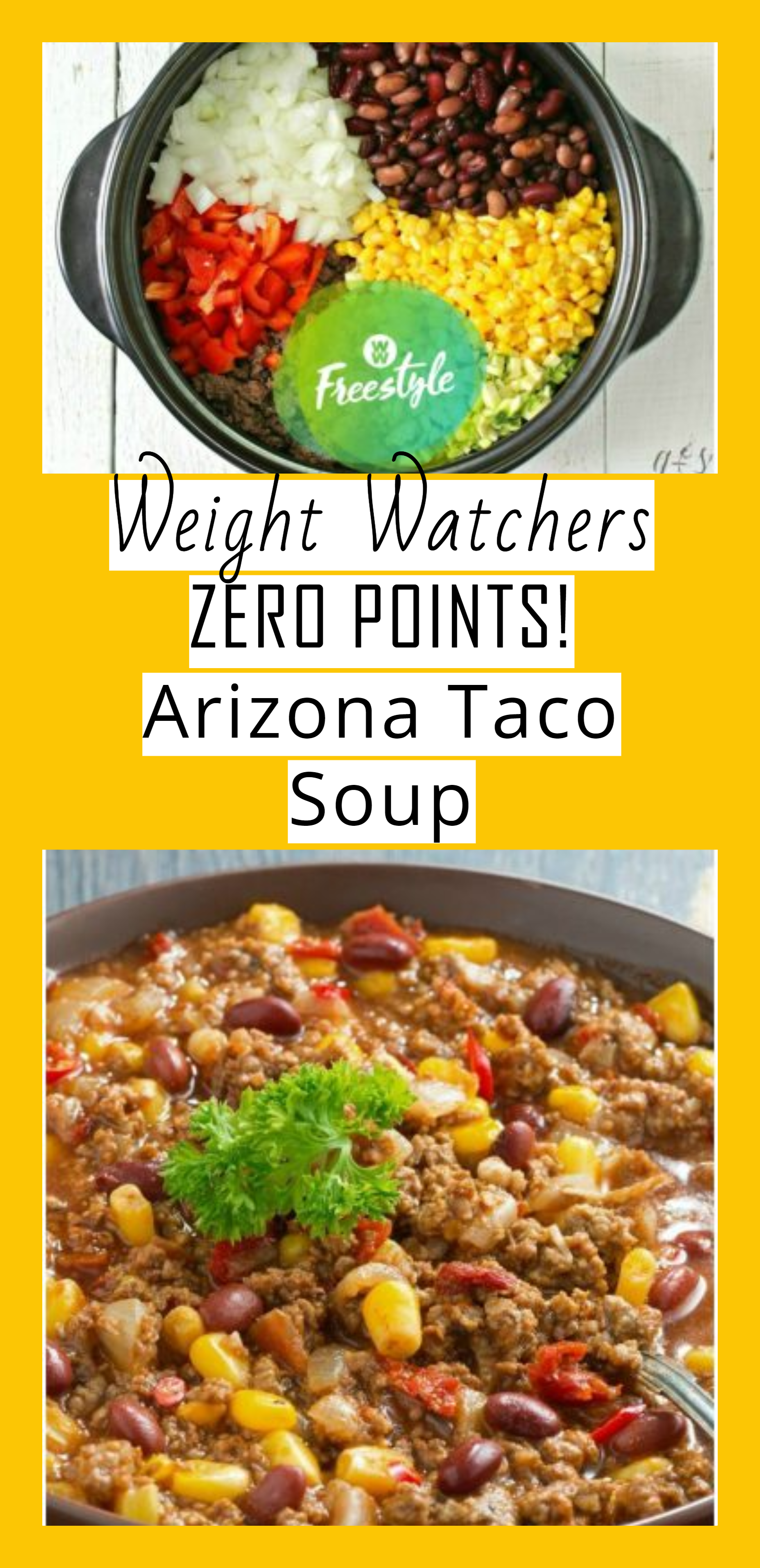 Arizona Taco Soup Weight Watchers Freestyle ZERO POINTS! - weight watchers recipes freestyle