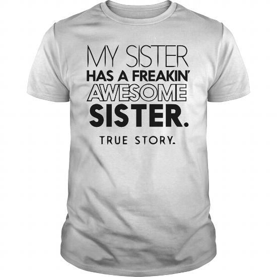 MY SISTER HAS A FREAKIN AWESOME SISTER Tanks Womens Longer Length Fitted Tank
