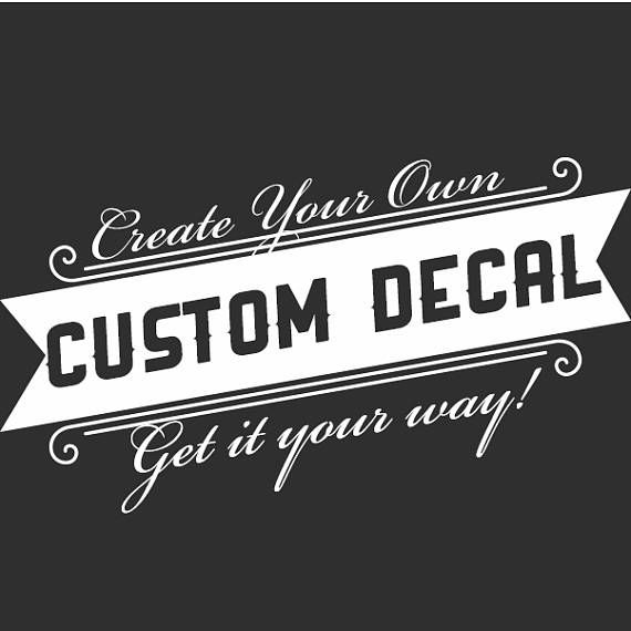 Custom decal custom window decal personalized car decal personalized decal create your own decal custom decal truck decal