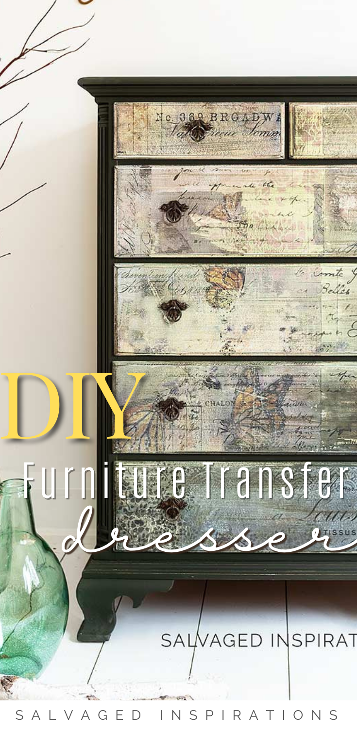 DIY Furniture Transfer Dresser | Easy Collage Dresser Makeover | Salvaged Inspirations #siblog #salvagedinspirations #paintedfurniture #furniturepainting #DIYfurniture #furniturepaintingtutorials #howto #furnitureartist #furnitureflip #salvagedfurniture #furnituremakeover #beforeandafterfurnuture #paintedfurnituredieas #dixiebellepaint #redesignwithprima