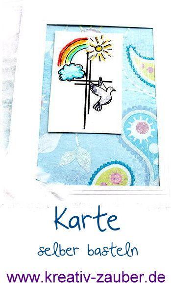 Taufkarte Basteln Viele Ideen Und Anleitungen Kreativzauber Karten Zur Taufe Basteln
