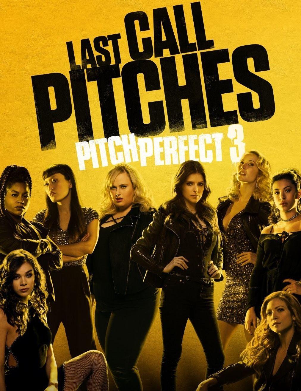 Pitch Perfect 3 Watch Pitch Perfect Pitch Perfect 3 Movie