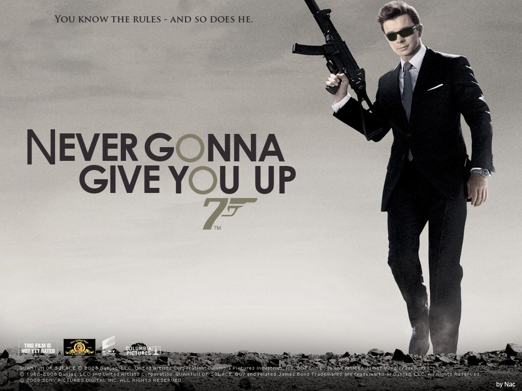 Pin By Jessica A On Random Funny Pics Rick Astley Rick Astley Never Gonna James Bond Movie Posters