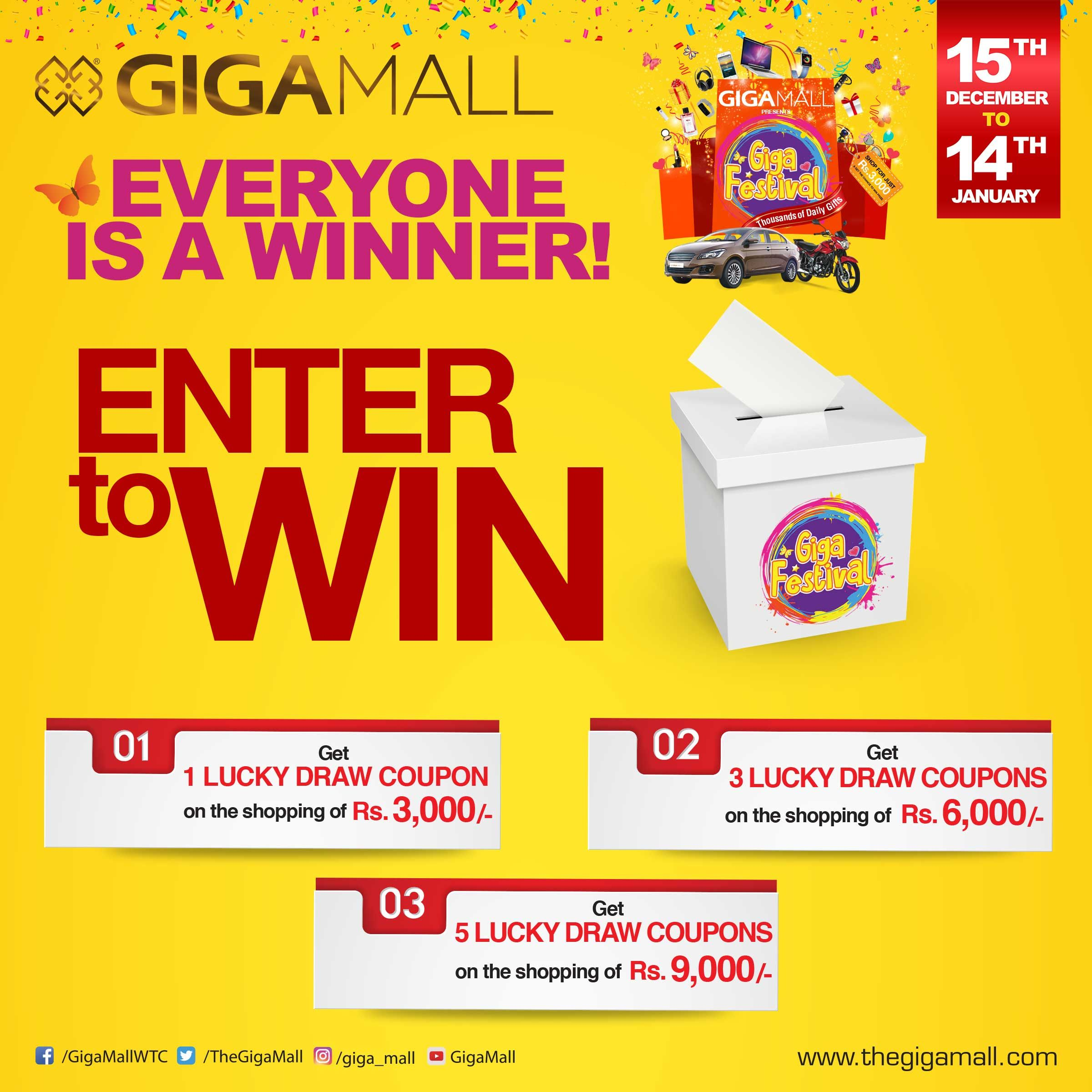 GIGA FESTIVAL Everyone is a Winner Enter to Win Get One