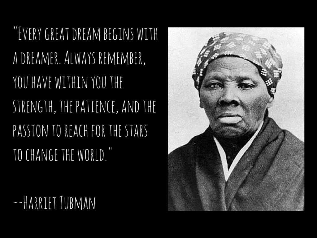 Black History Visual Presentation Harriet Tubman Quote