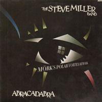 Steve Miller Band - Abracadabra (Mörk's Polar Vortex Rework) by John Mörk on SoundCloud