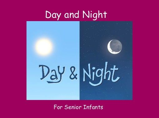 """StoryJumper book - """"Day and Night"""". The differences between night and day."""