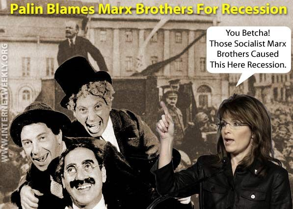 Sarah Palin blames Marx Brothers for recession