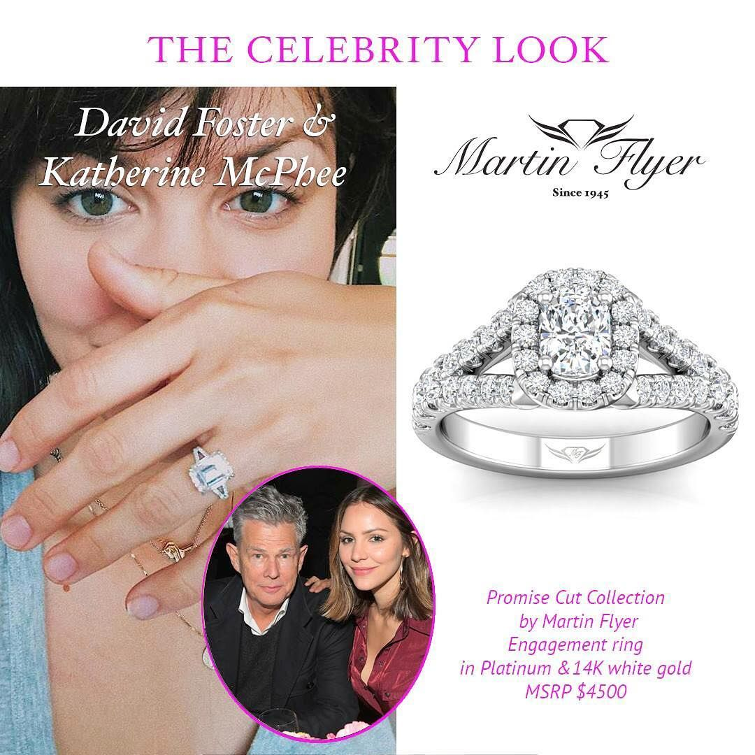 Congratulations To David Foster Katharine Mcphee On Their Recent Engagement Find Your Own Ring With Tha Martin Flyer Engagement Ring Engagement Martin Flyer