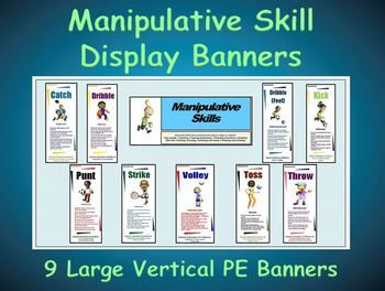 The banners include the following skills:  1. Catch, 2. Dribble (hands), 3. Dribble (feet), 4. Kick, 5. Punt, 6. Strike, 7. Volley, 8. Toss (underhand), and 9. Throw (overhand).