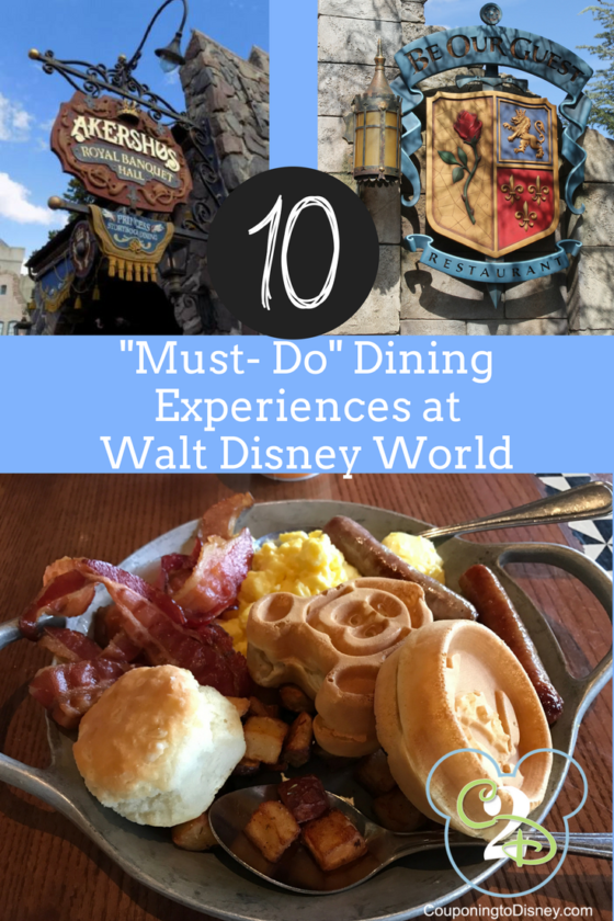 10 Must Do Dining Experiences At Walt Disney World Travel