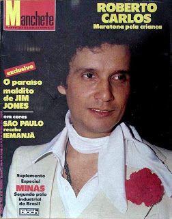 Revista Manchete - Revivendo: Fevereiro 2011                                  Roberto Carlos em uma das suas muitas aparições na capa da Manchete. Esta é do ano de 1978, número 1393 de 30 de dezembro.