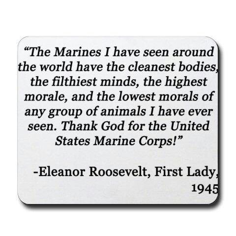 Eleanor Roosevelt Quotes Marines Marines  Marines  Pinterest  Marines Usmc And Marine Corps