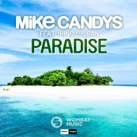 "RADIO   CORAZÓN  MUSICAL  TV: MIKE CANDYS FEAT U-JEAN: ""PARADISE"" [DANCE-MUSIC]"
