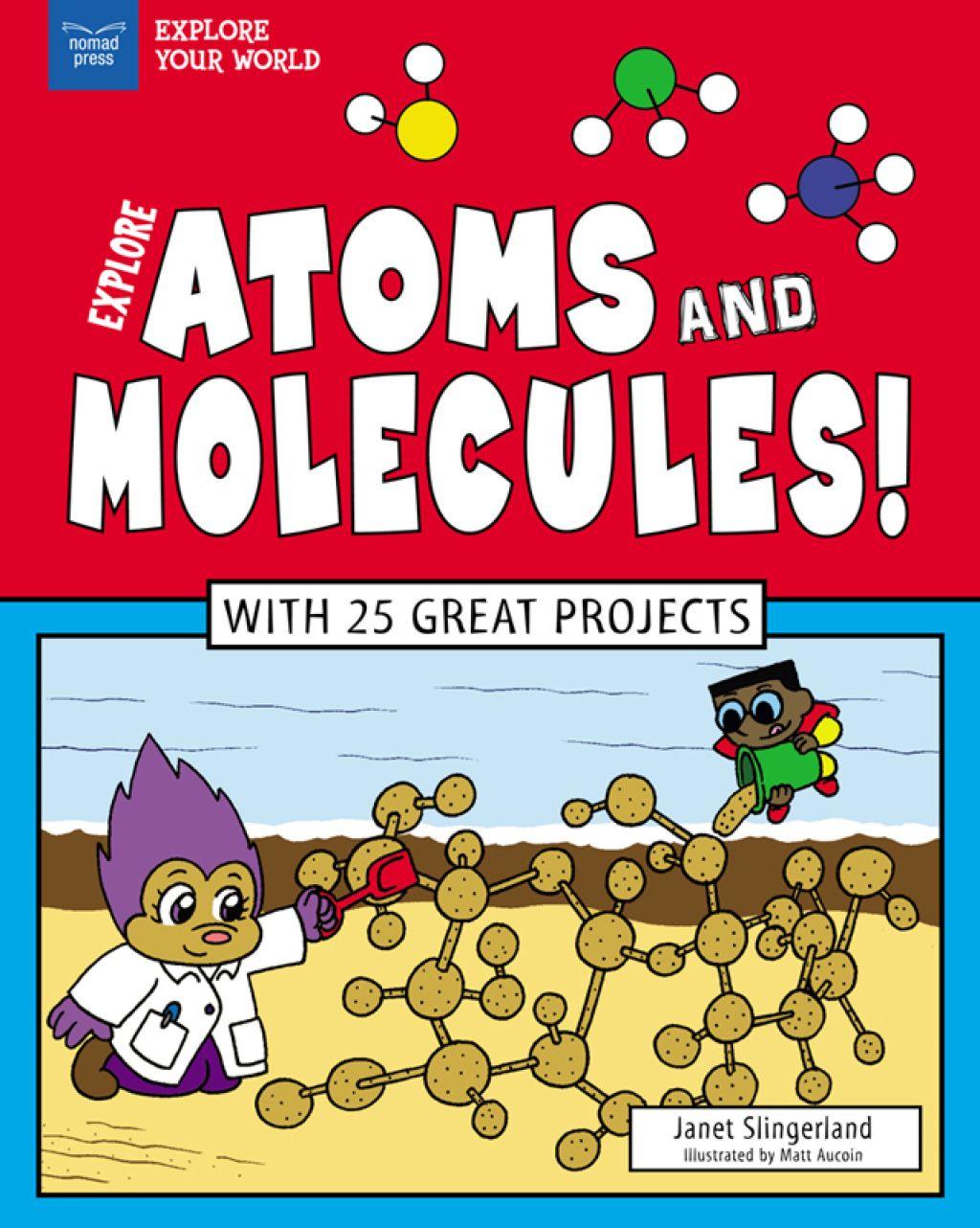 Explore Atoms And Molecules Ebook
