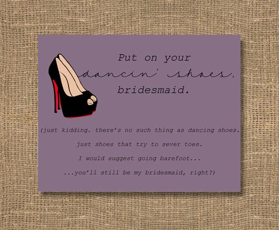 Put On Your Dancing Shoes Will You Be My Bridesmaid Card | How To ...