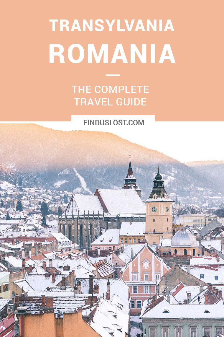 the complete transylvania, romania travel guide | leavin' on
