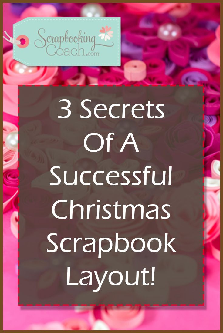 Christmas Scrapbook Layout: Here\'s 5 elements you should consider to ...