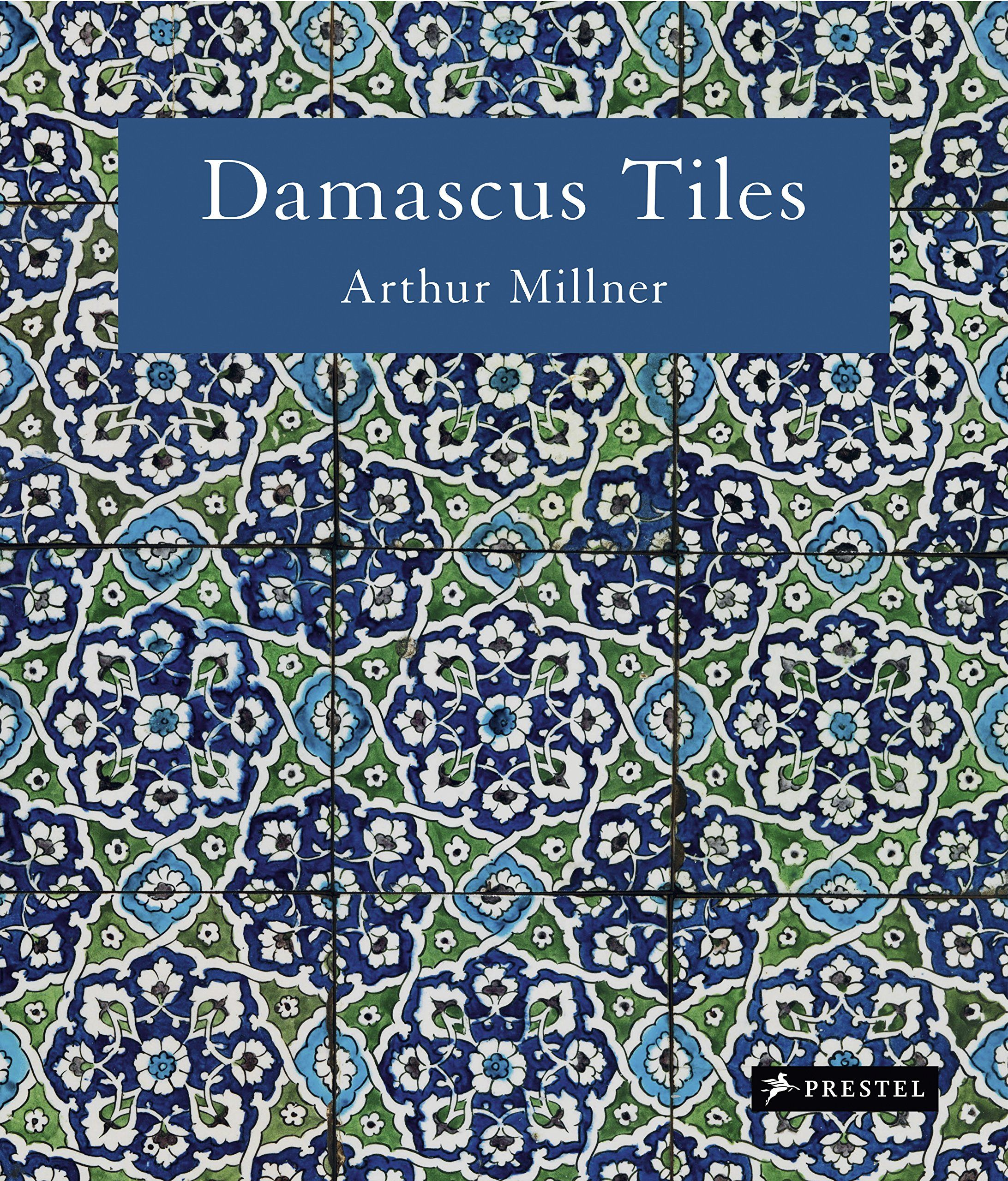 Damascus tiles mamluk and ottoman architectural ceramics from syria damascus tiles mamluk and ottoman architectural ceramics from syriaarthur millner one of art historys previously overlooked treasures the vibrant dailygadgetfo Images