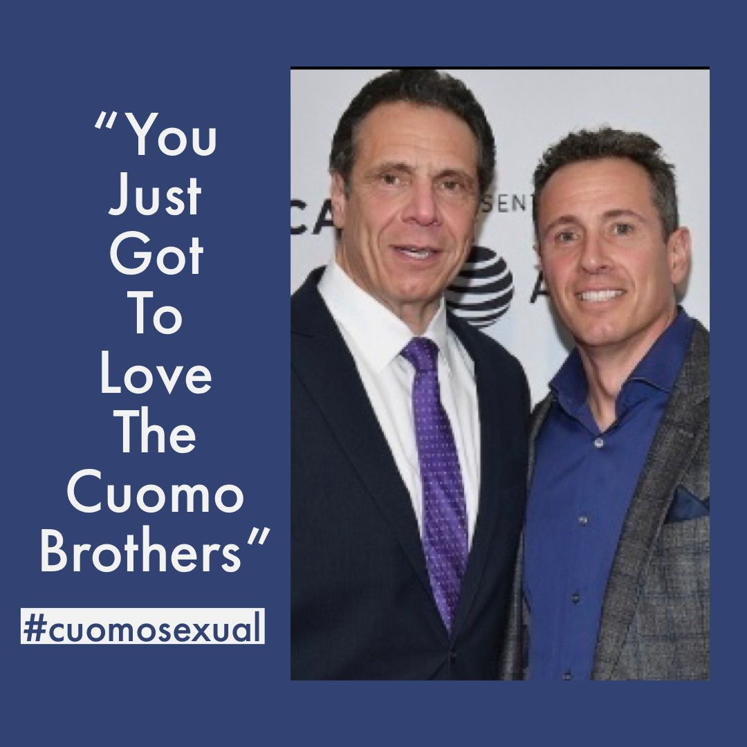 You Just Got To Love The Cuomo Brothers Cuomosexual In 2020 Brother Chris Cuomo Love