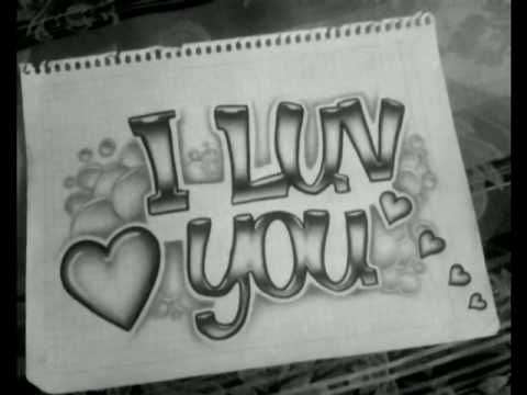I Love You With Images Drawings For Boyfriend Graffiti