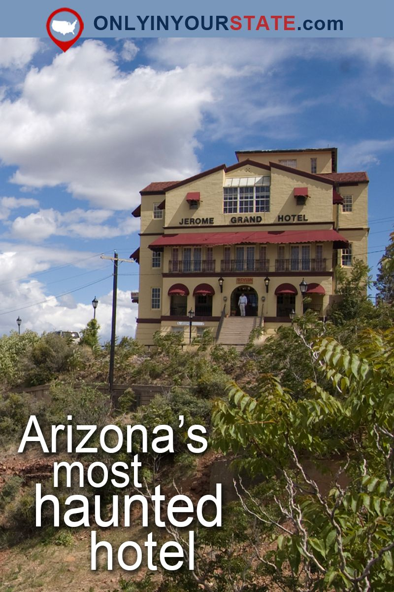 The Story Behind This Haunted Arizona Hotel Is Seriously Creepy ...