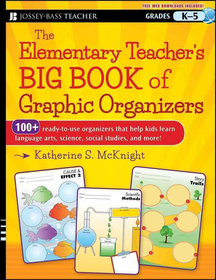The Elementary Teacher\'s Big Book of Graphic Organizers Grades K-5 ...