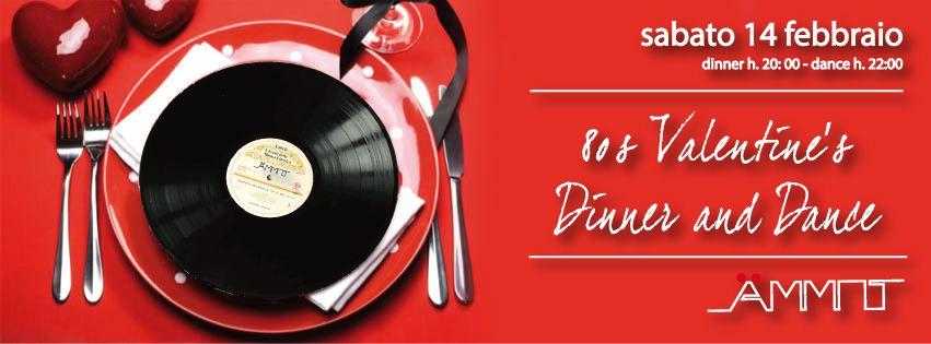Per San Valentino cena con musica dal vivo. A seguire serata dance anni 80!  Da non perdere!