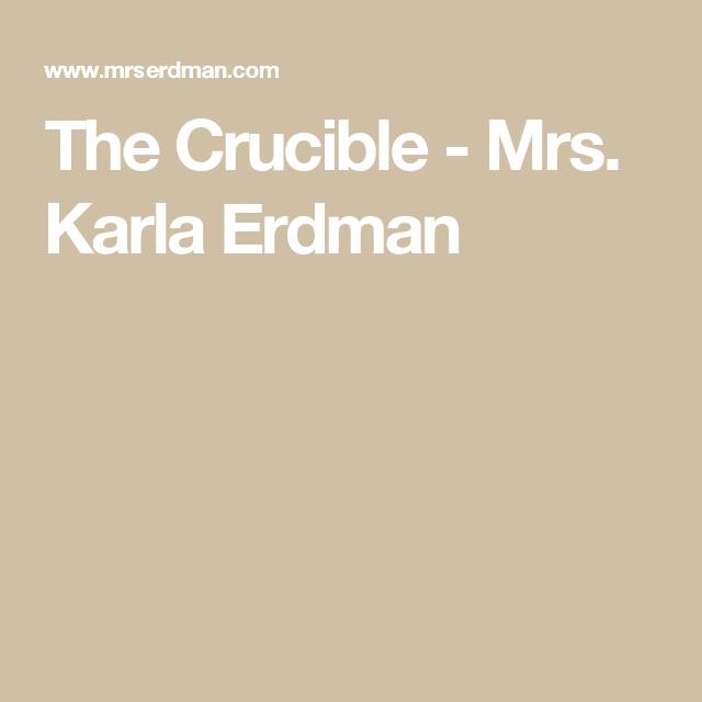 The Crucible Mrs Karla Erdman Pre Ap English 11 Pinterest