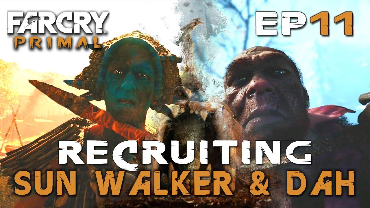 Far Cry Primal Recruiting Dah Sunwalker Boss How To Get Fire Bomb Rot Bane Ep 11 Far Cry Primal Primal Prisoners Of War