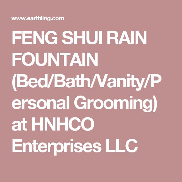 FENG SHUI RAIN FOUNTAIN (Bed/Bath/Vanity/Personal Grooming) at HNHCO ...