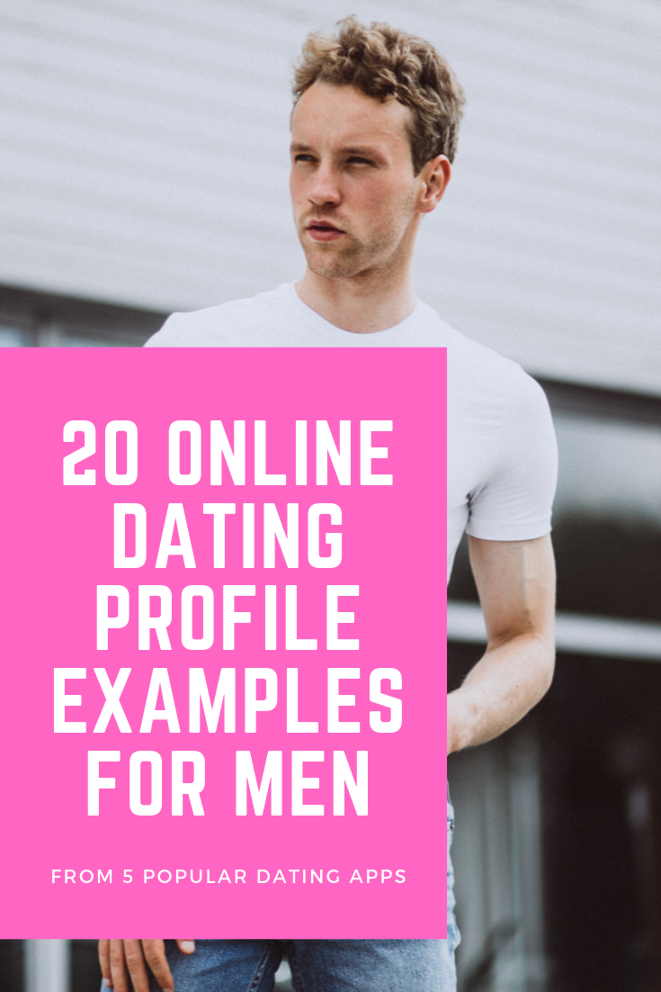 Online Dating Profile Examples For Men For Dating Apps