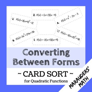 In This Card Sort Students Match Each Quadratic Equation With Its