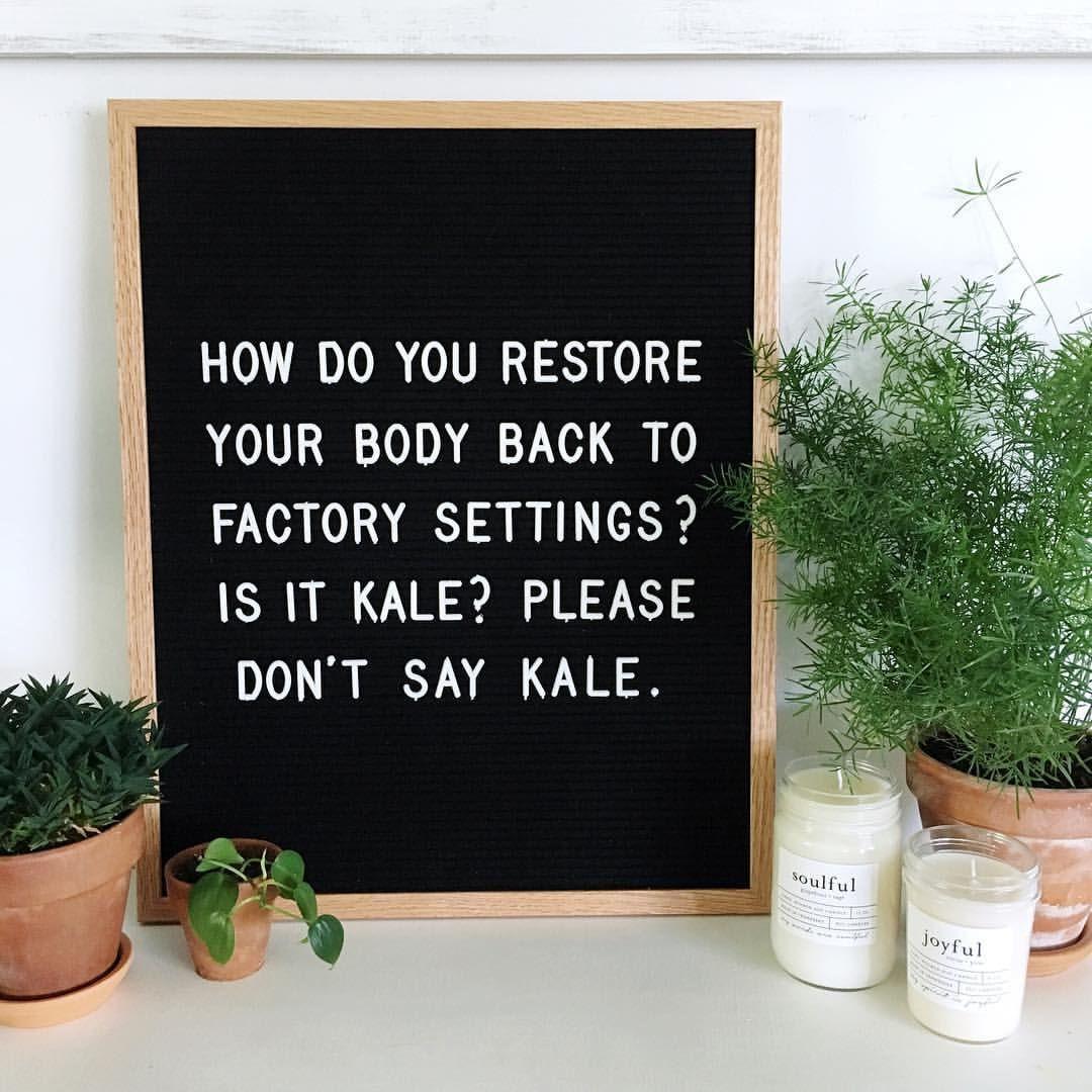 It S Kale Isn T It Letterfolk Letterfolkquotes Letterboardquotes Etsy Fulcandles Message Board Quotes Funny Letters Felt Letter Board