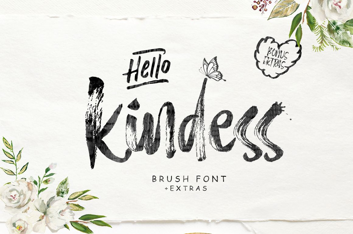 Hello Kindess Brush Font Extras Brush Font Typographic Design