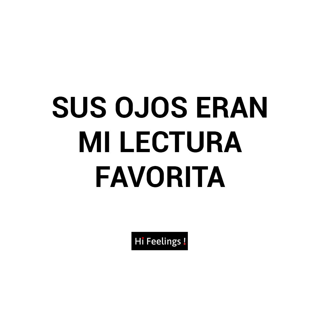 Frases De Amor Para Instagram Sus Ojos Ean Mi Lectura Favorita