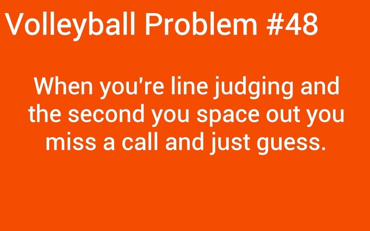 So True Volleyball Problems Volleyball Jokes Volleyball Humor