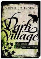 Zeit Fur Neue Genres Rezension Dark Village 05 Zu Erde Sollst Du Werd Bucher Erde Buchlisten