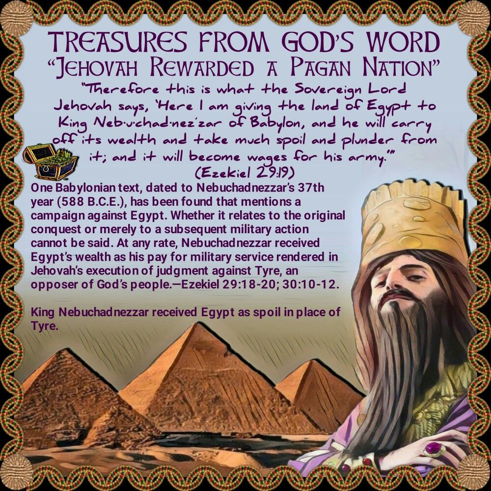 Ezekiel 29 19 Therefore This Is What The Sovereign Lord Jehovah Says Here I Am Giving The Land Of Egypt To King Neb U Chad Nezʹza Jehovah Bible Notes Sayings