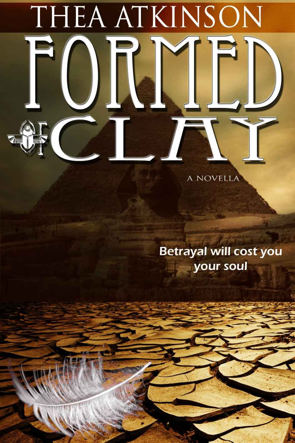 Amazon: Formed Of Clay (a New Adult Novella Of Betrayal In Ancient