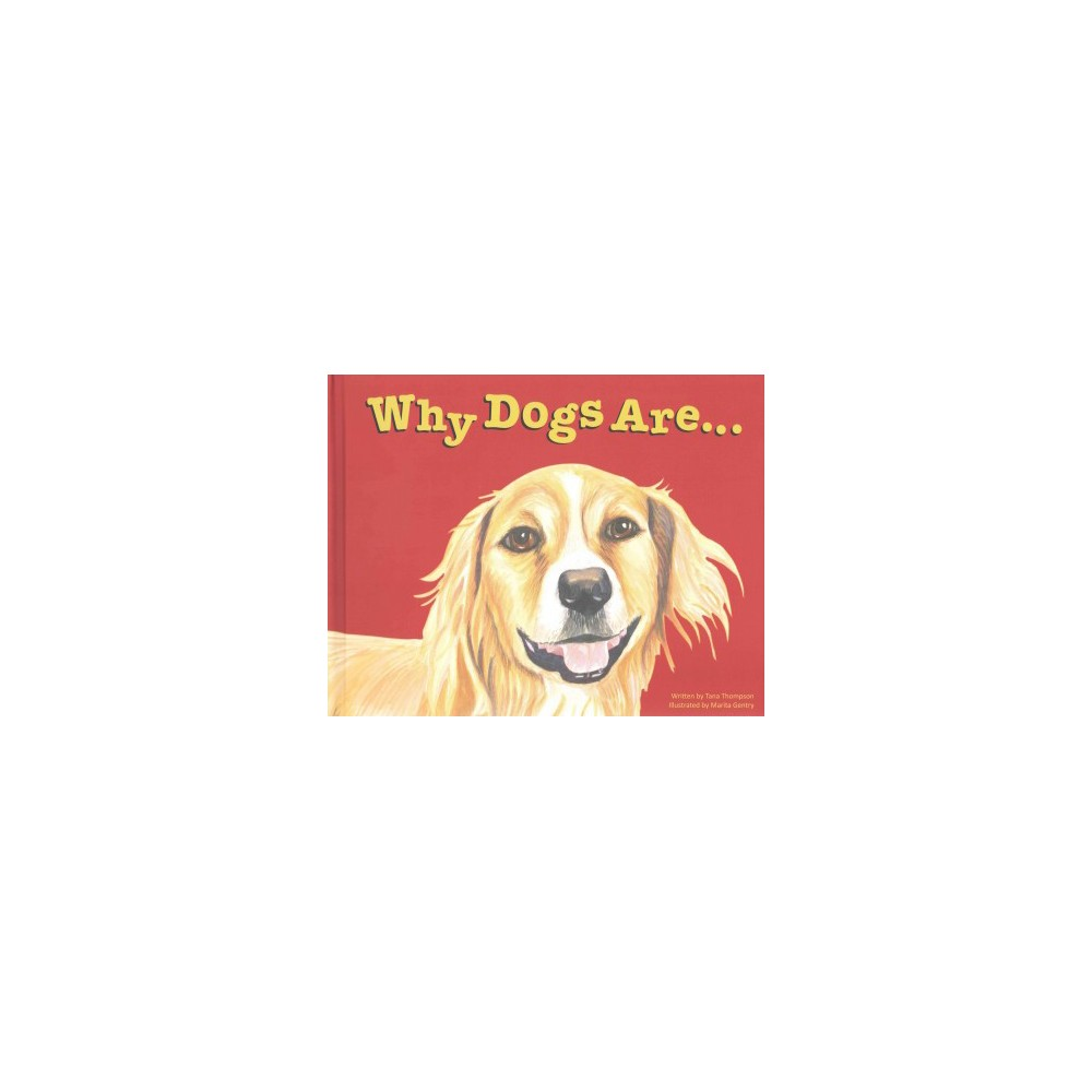 Why Dogs Are (Hardcover), Books