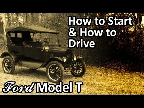 My 1925 Ford Model T How To Start How To Drive Youtube With