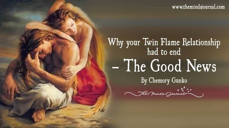 Why Your Twin Flame Relationship Had To End-The Good News