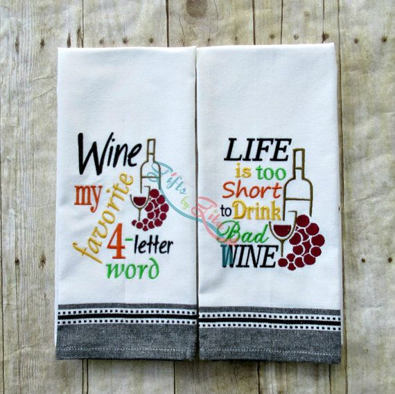 Embroidered wine quotes wine saying towels, funny towels ...