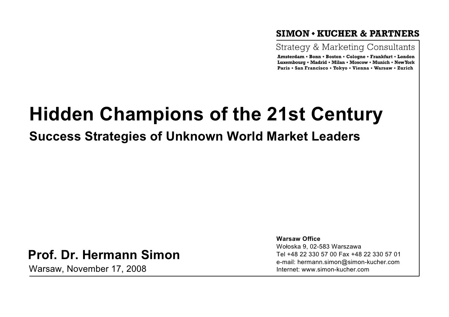 Hidden Champions Of The 21st Century Hermann Simon