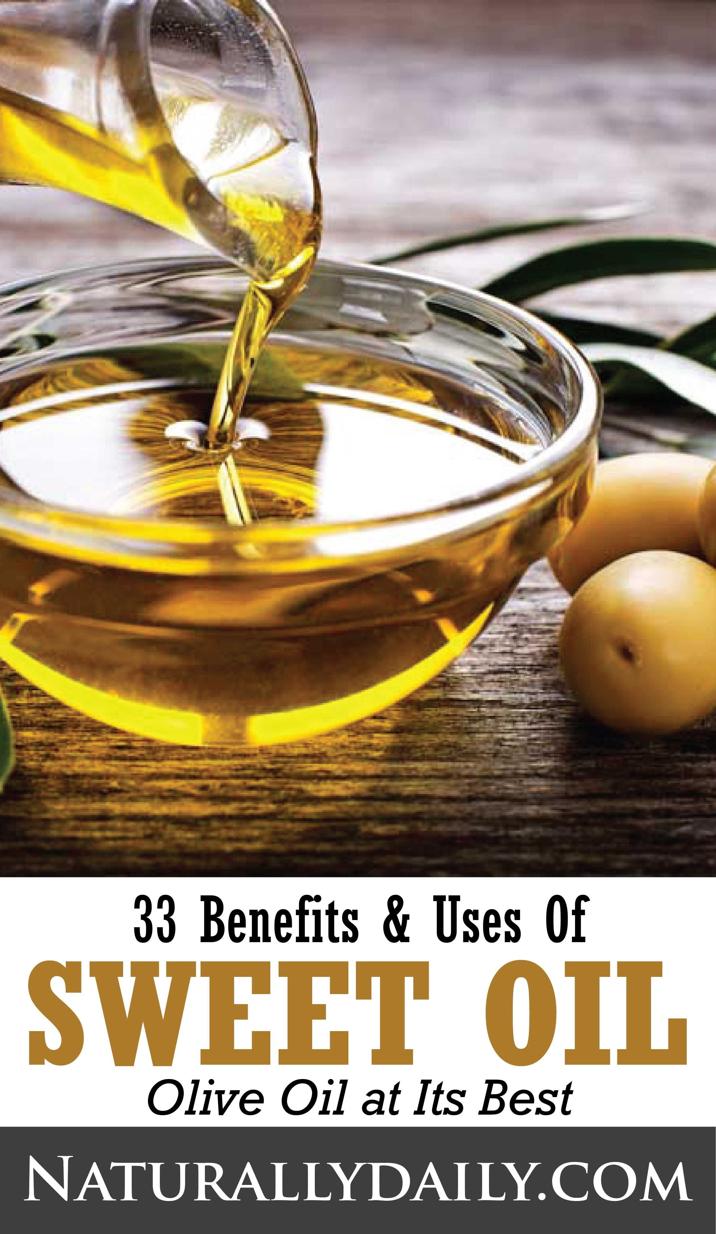 Top 33 Sweet Oil Benefits Uses Oil Benefits Olive Oil Uses Health And Wellness