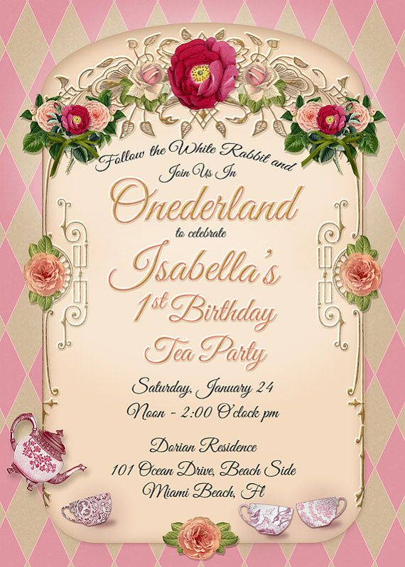 Onederland Birthday Tea Party Invitation Can Be Customized For Your One Year Old Or Older This Is A Printable That