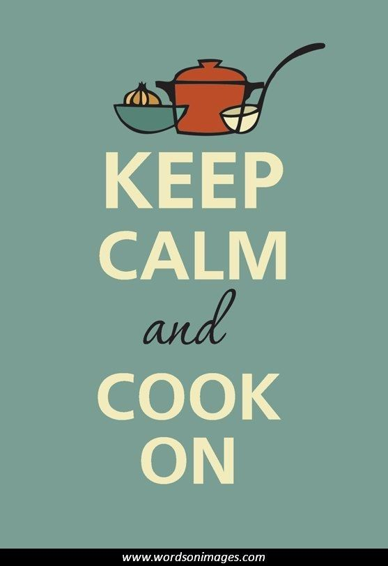 Cooking Quotes Interesting Keep Calm Quotes  Recipes  Pinterest  Famous Quotes Friendship