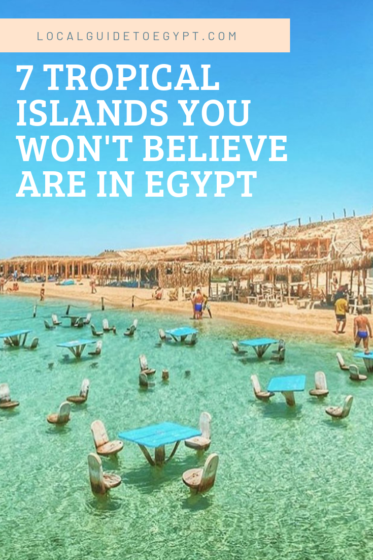 Yes Egypt Has Tropical Islands And These Are Some Of Our Favorites Egypt Red Sea Tropical Islands Giftun Egypt Travel Hurghada Egypt Pharaoh Islands