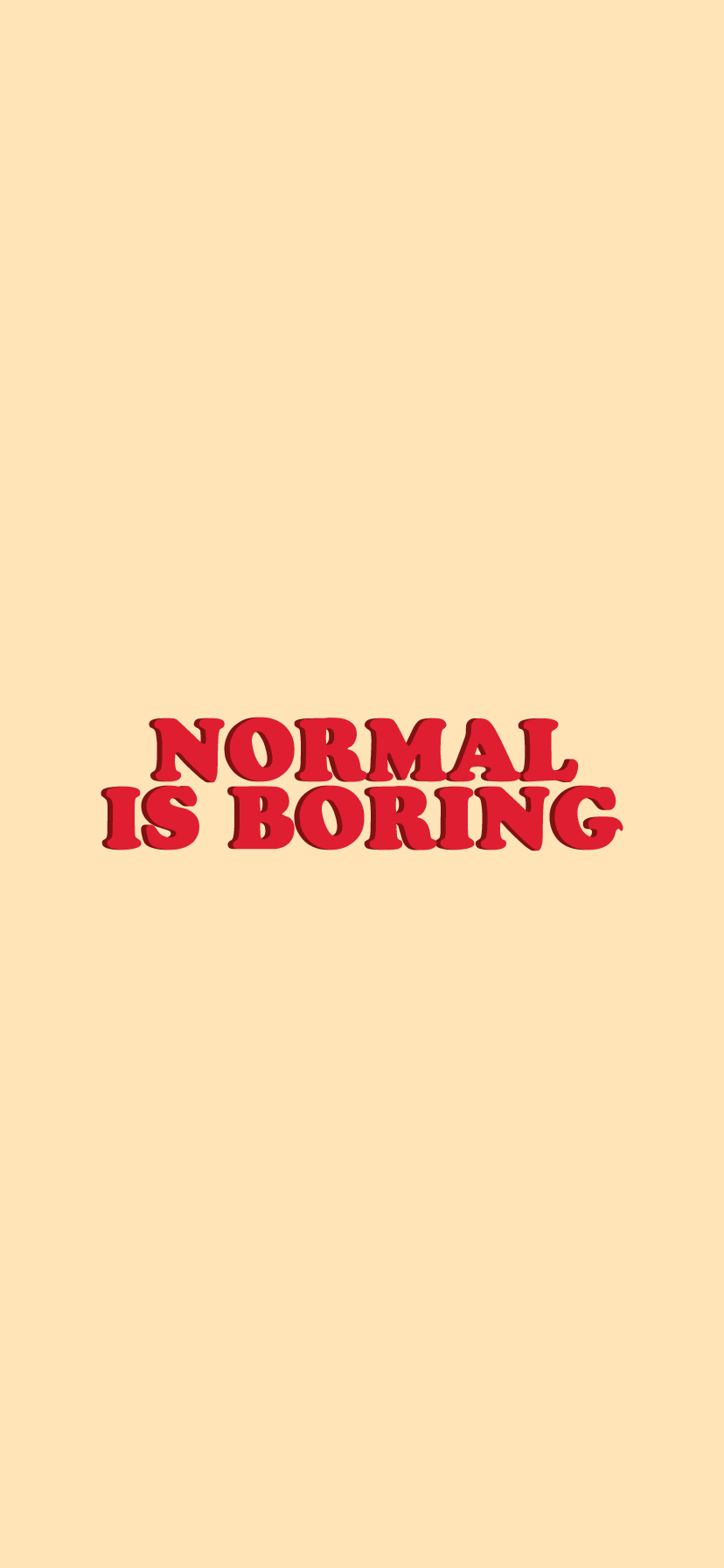 Normal Is Boring - Orange iPhone XR Wallpaper Background #cutewallpaperbackgrounds